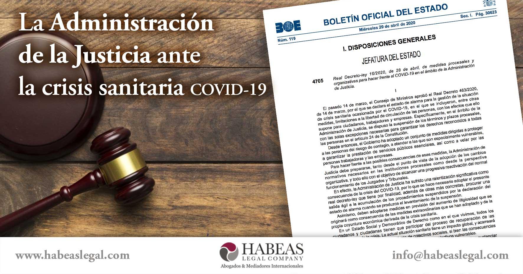 La administración de la justicia ante la crisis sanitaria covid-19 en España