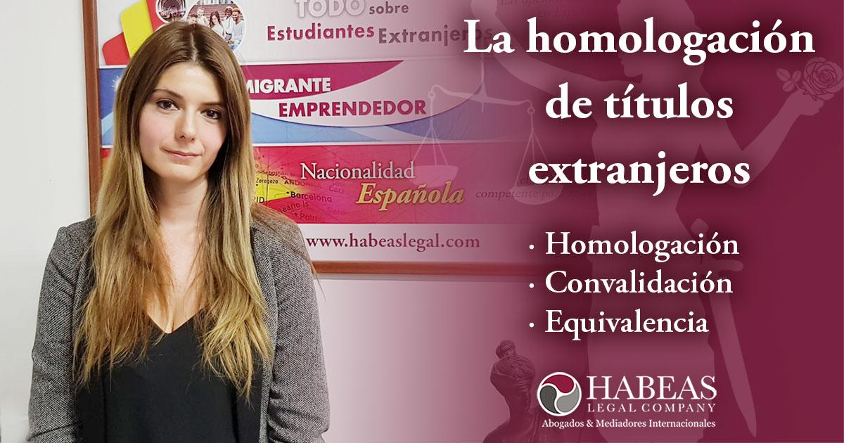Cover Homologacion Titulos Extranjeros Habeas Legal 1200x630 1 - Abogados Internacionales especializados en Extranjería, Inmigración y Laboral