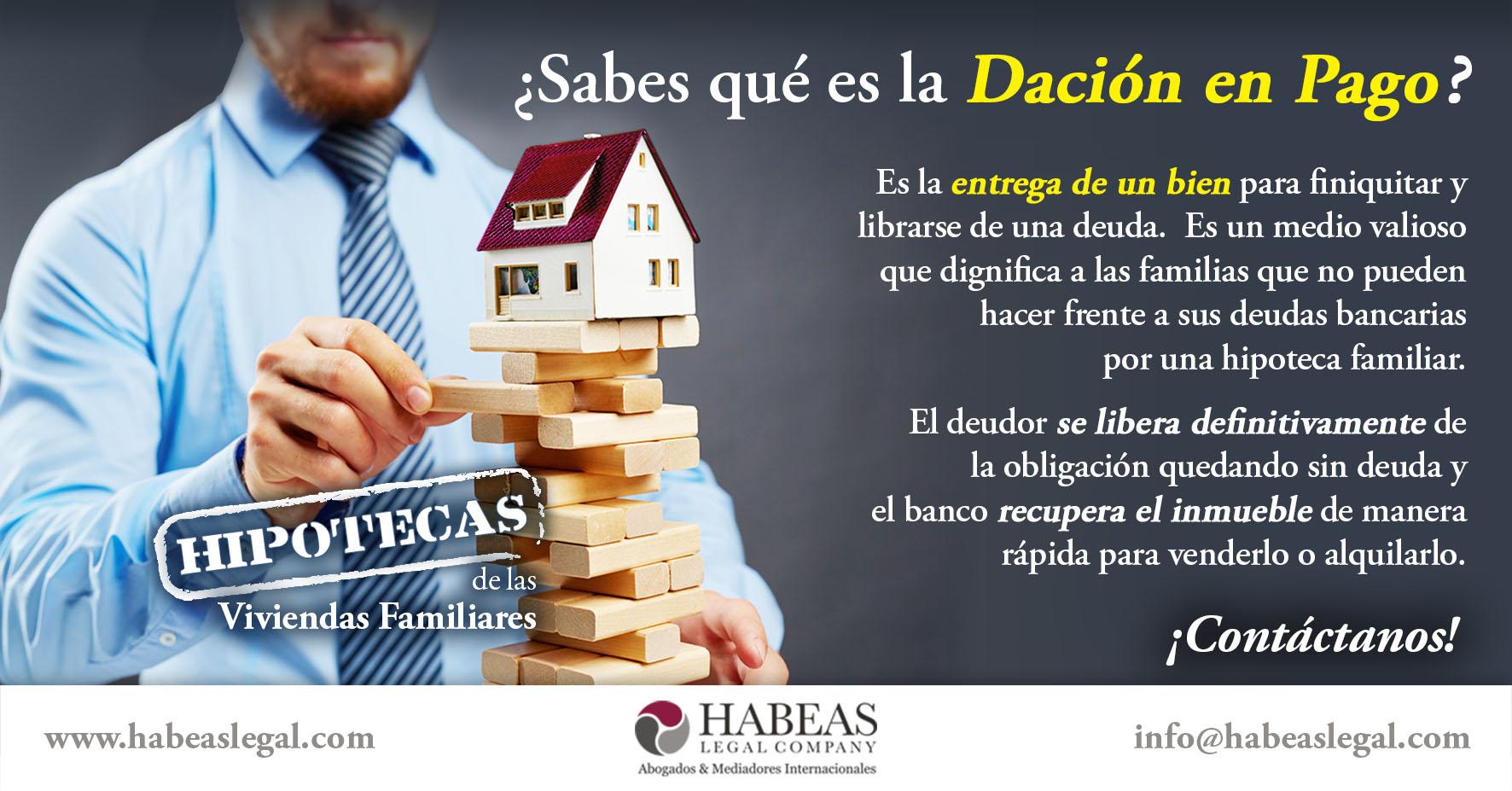 Dación en Pago Habeas Legal - ¿Sabes qué es la Dación en Pago?
