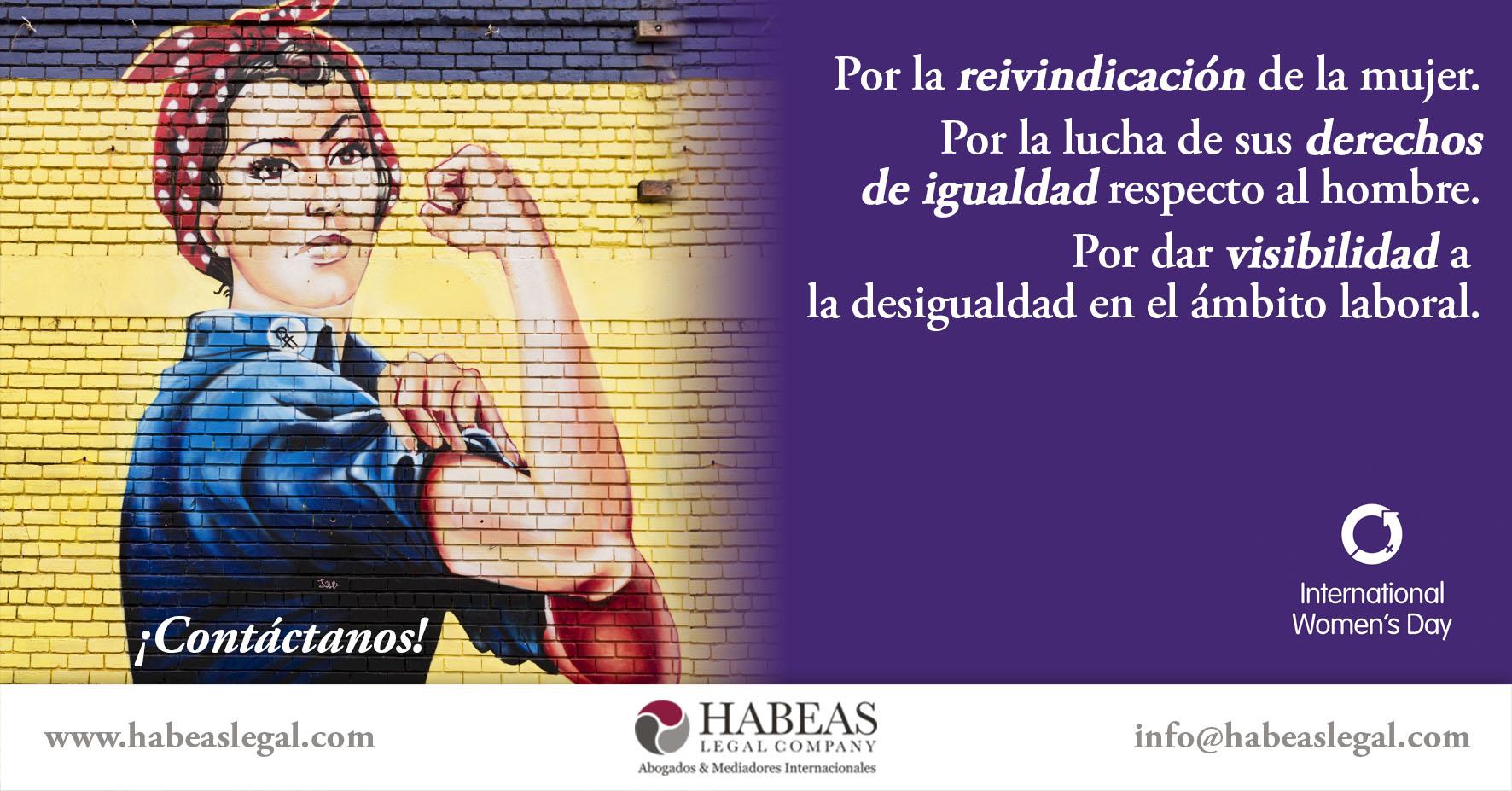 Dia de la mujer Habeas Legal - ¿Por qué hay que participar en la huelga por los derechos de la mujer del 8 de marzo?