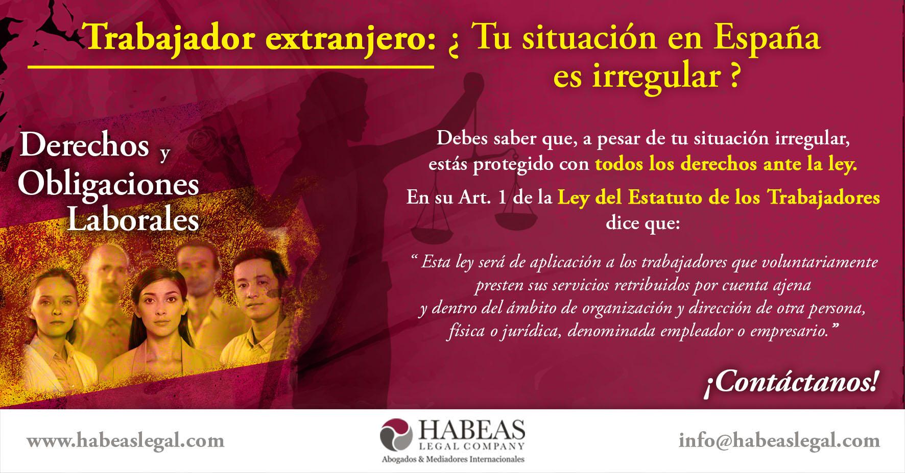 Irregularidad Art1BOE Habeas Legal - ¿Tu situación laboral es irregular como trabajador extranjero en España?