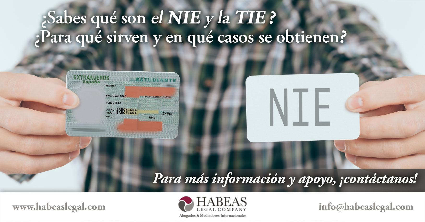 NIE TIE Habeas Legal - ¿Sabes qué es el NIE y la TIE y el uso que tienen para ti como extranjero?