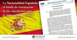 El estado de la tramitación de expedientes de nacionalidad española en la crisis sanitaria covid-19