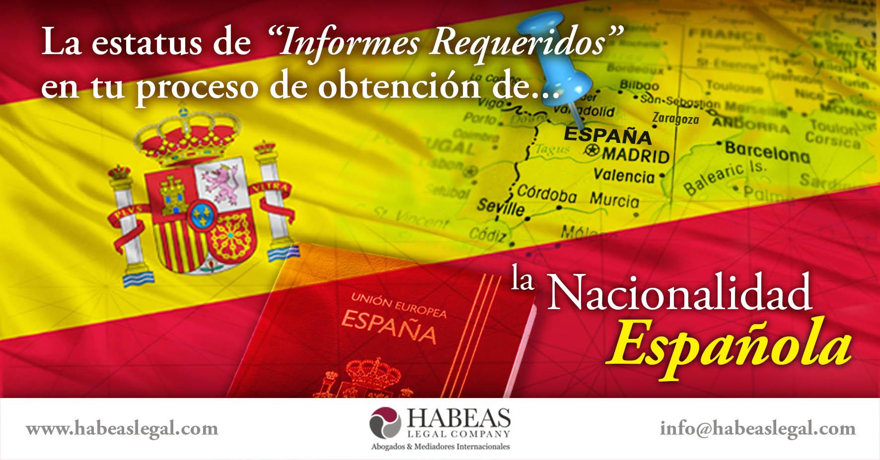 """Nacionalidad española informes requeridos Habeas Legal - ¿Qué hacer cuando aparece """"Informes Requeridos"""" en tu proceso de Nacionalidad Española?"""