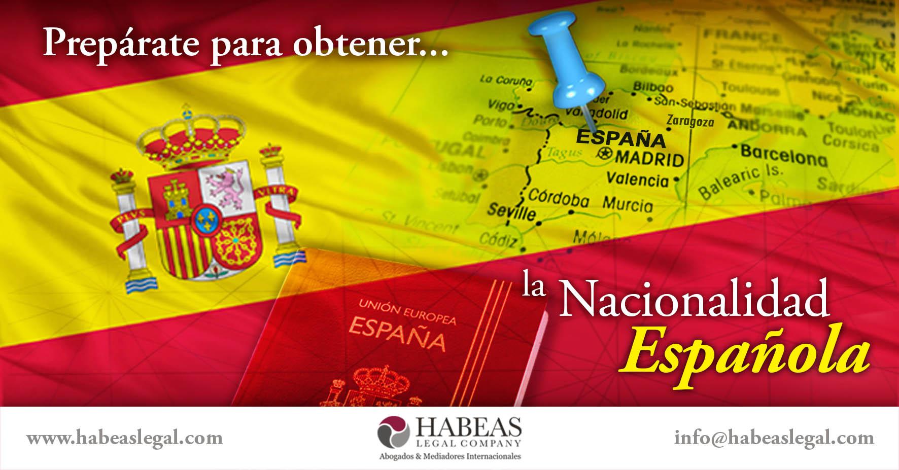 Nacionalidad española obtención Habeas Legal - ¿Sabes cómo obtener la Nacionalidad Española?