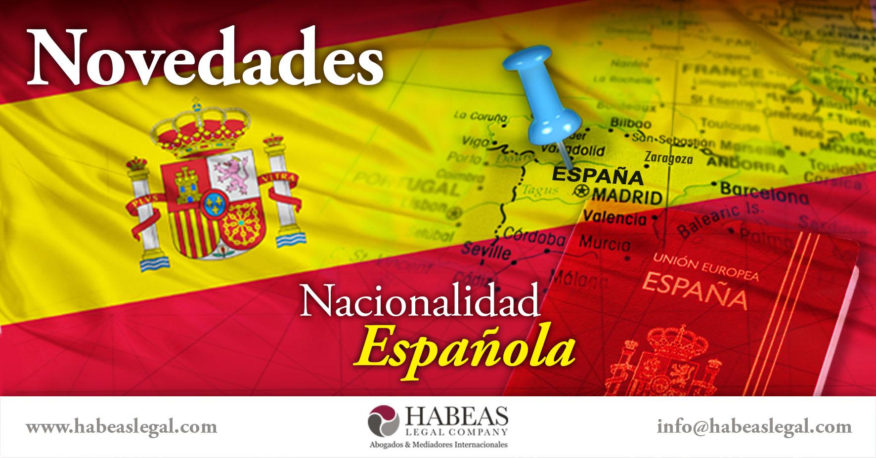 Novedades Nacionalidad española Habeas Legal - Blog