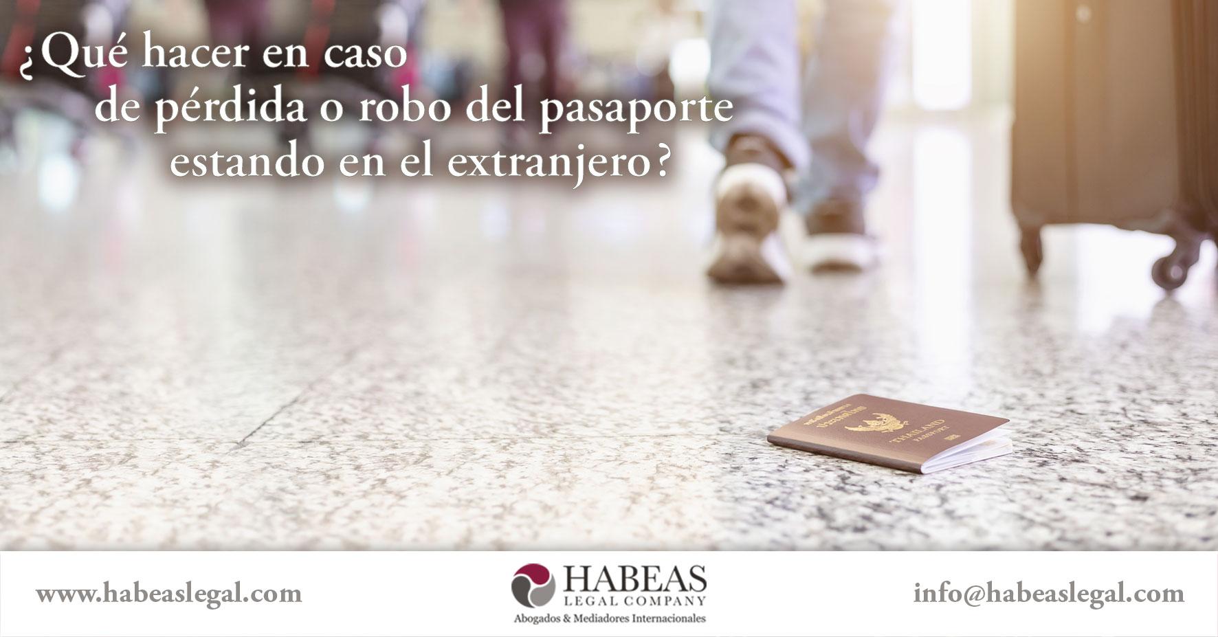 Perdida-Robo-Pasaporte-Extranjero-Habeas-Legal