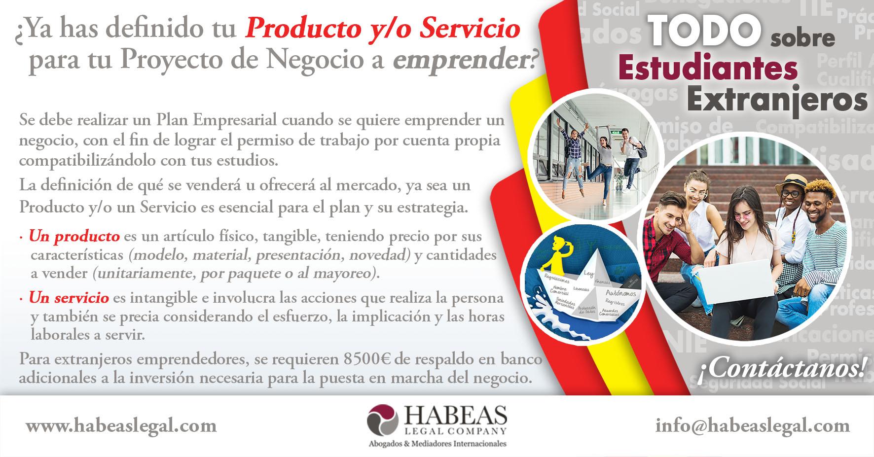 Producto Servicio Proyecto Negocio Migrante Emprendedor Habeas - ¿Ya has definido tu Producto y/o Servicio para tu Proyecto de Negocio a emprender?