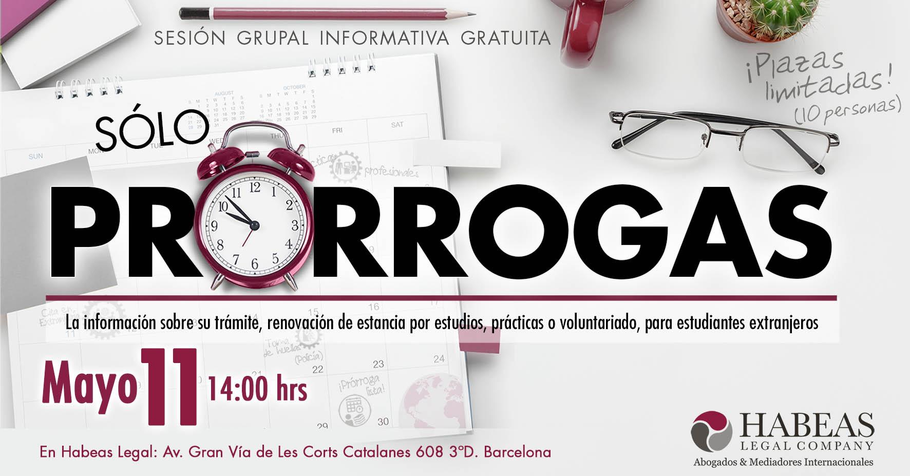 """Prorrogas evento FB May11 - """"Sólo Prórrogas"""" - sesión informativa grupal gratuita - 11 Mayo"""