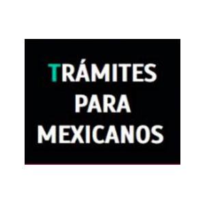 Tramites para Mexicanos - El Migrante Emprendedor